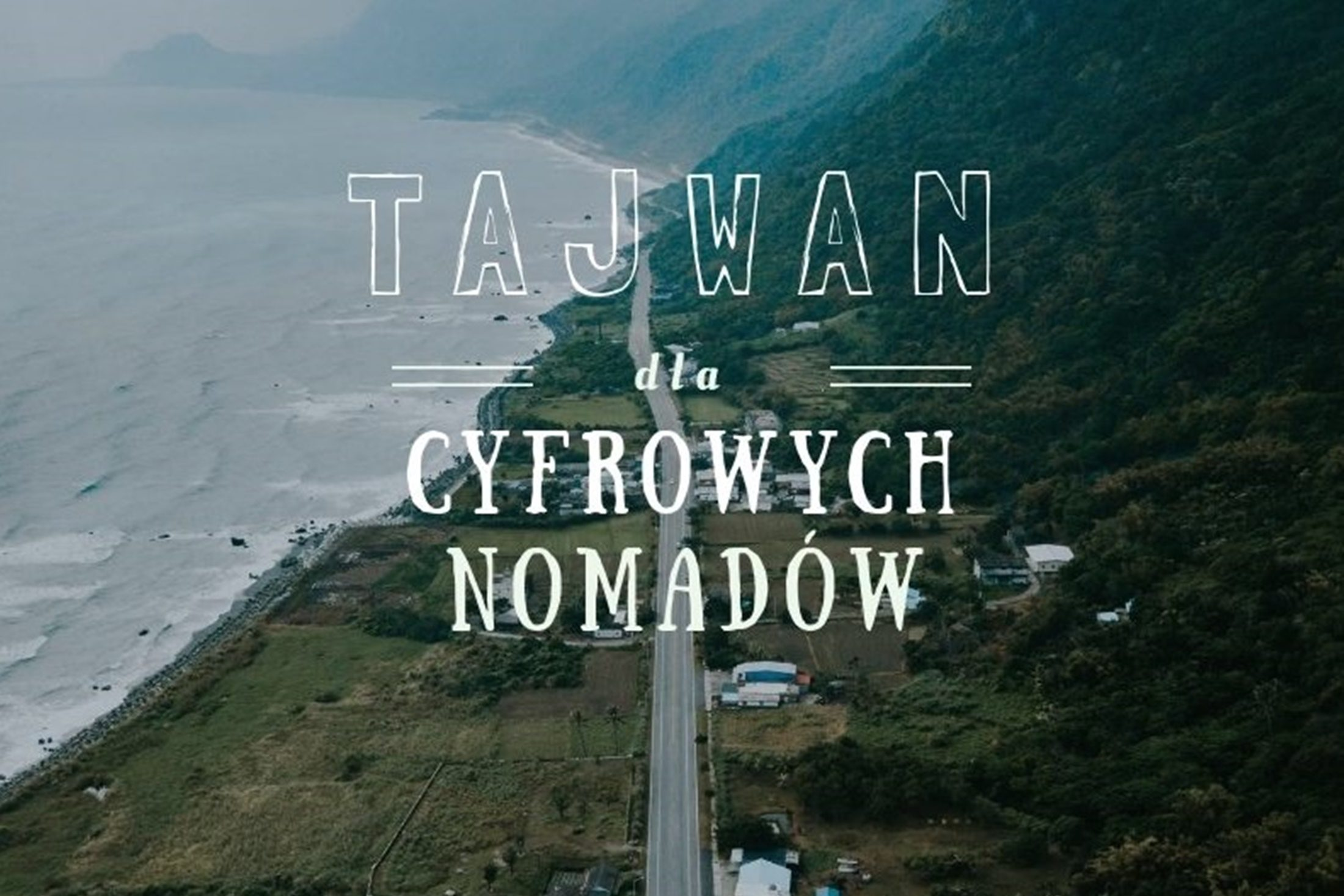Przewodnik po Tajwanie dla cyfrowych nomadów